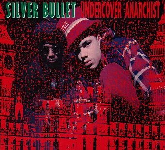 Silver Bullet - Undercover Anarchist (Maxi-CD)