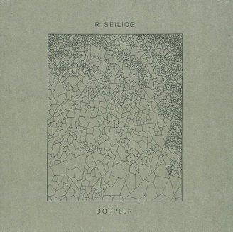 R. Seiliog - Doppler (LP)