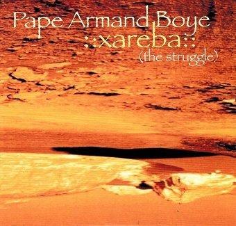 Pape Armand Boye - Xareba (CD)