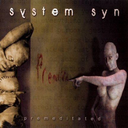 System Syn - Premeditated (CD)