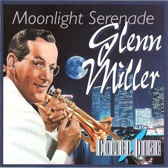 Glenn Miller - Moonlight Serenade - Glenn Miller (CD)