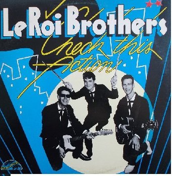 LeRoi Brothers - Check This Action (LP)