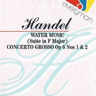 Handel: London Symphony Orchestra, Alfredo Bernard, Willam Nichols - Water Music (Suite IN F Major), Concerto Gross Op 6 Nos 1 & 2 (CD)