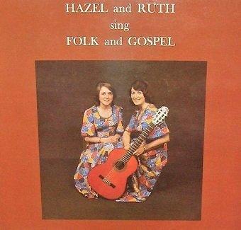 Hazel & Ruth - Sing Folk & Gospel (LP)