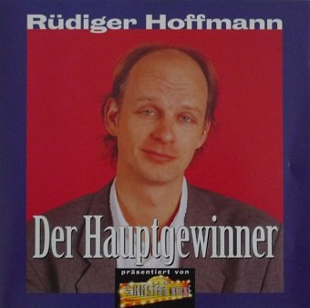 Rüdiger Hoffmann - Der Hauptgewinner (CD)