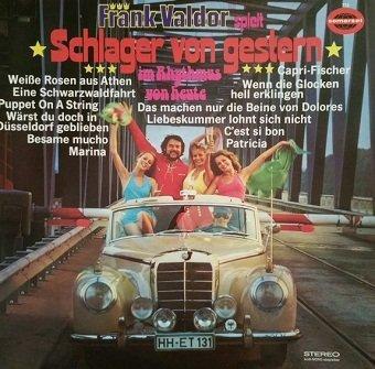 Frank Valdor - Schlager Von Gestern Im Rhythmus Von Heute (LP)