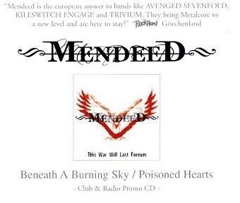 Mendeed - Beneath A Burning Sky / Poisoned Hearts (Maxi-CD)