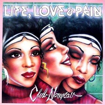 Club Nouveau - Life, Love & Pain (LP)