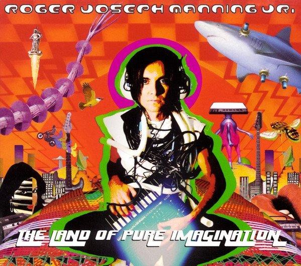 Roger Joseph Manning Jr. - The Land Of Pure Imagination (CD)