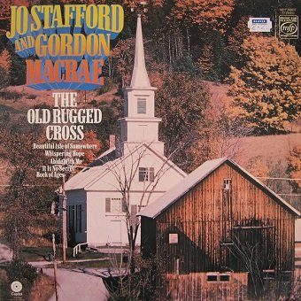 Jo Stafford And Gordon MacRae - The Old Rugged Cross (LP)