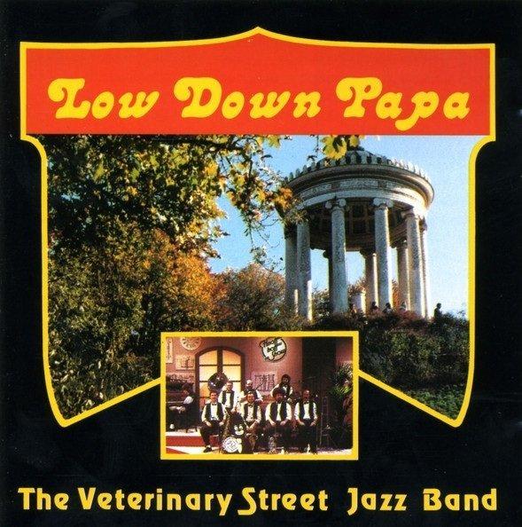 Veterinary Street Jazz Band - Low Down Papa (CD)