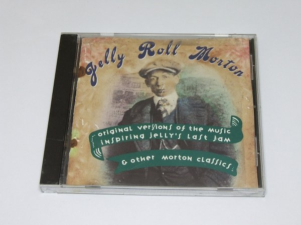 Jelly Roll Morton -Original Versions of the Music Inspiring Jelly's Last Jam, Other Morton Classics (CD)