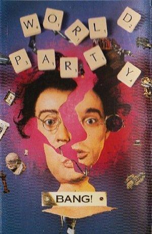 World Party - Bang! (MC)