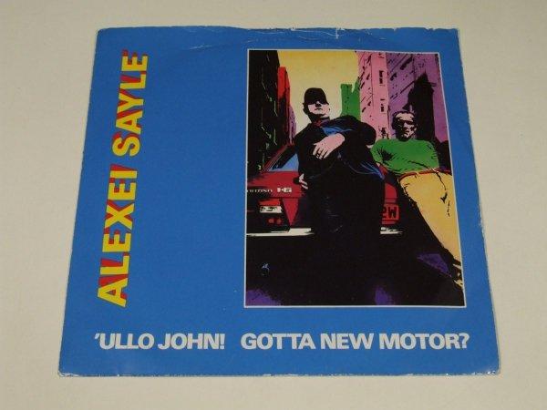 "Alexei Sayle - 'Ullo John! Gotta New Motor? (7"")"