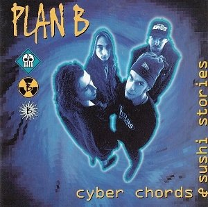 Plan B - Cyber Chords & Sushi Stories (CD)