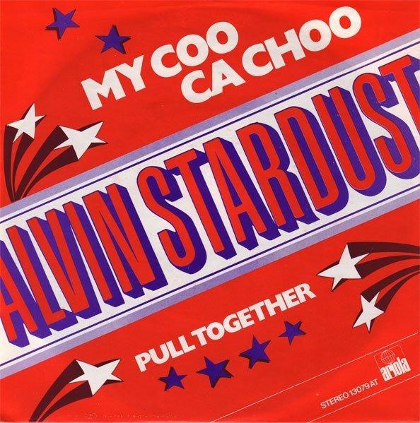 "Alvin Stardust - My Coo Ca Choo (7"")"
