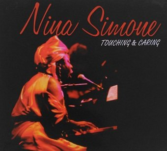 Nina Simone - Touching & Caring (CD)