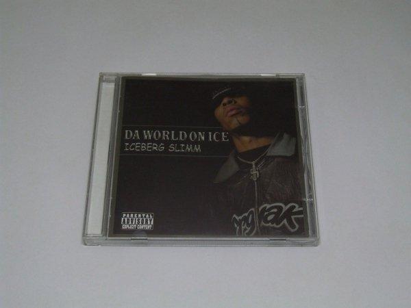 Iceberg Slimm - Da World On Ice (CD)