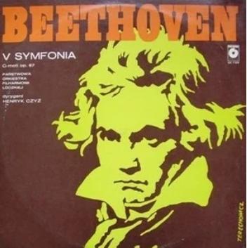 Państwowa Orkiestra Filharmonii Łódzkiej / Henryk Czyż - V Symfonia c-moll Op. 67 (LP)