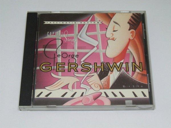 Fascinatin' Rhythm - Capitol Sings George Gershwin (CD)