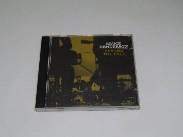Bruce Henderson - Beyond The Pale (CD)