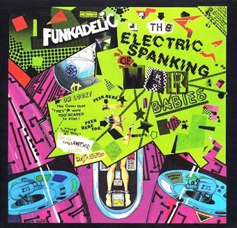 Funkadelic - The Electric Spanking Of War Babies (CD)