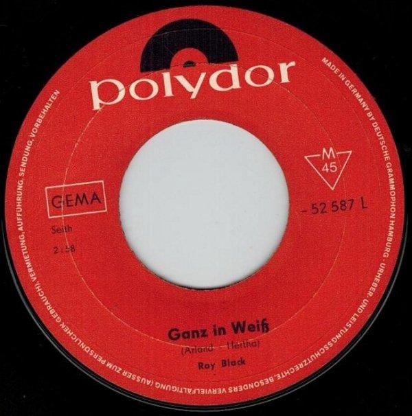 """Roy Black - Ganz In Weiss (7"""")"""