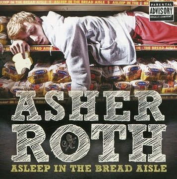 Asher Roth - Asleep In The Bread Aisle (CD)
