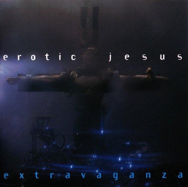 Erotic Jesus - Extravaganza (CD)