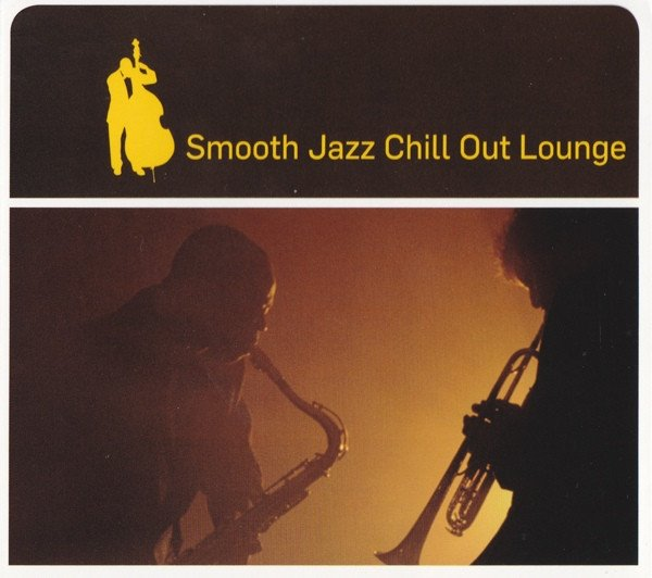 Smooth Jazz Chill Out Lounge (CD)