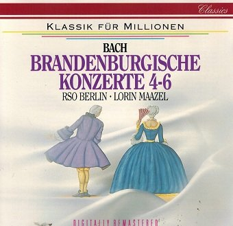 Bach, Rso Berlin, Lorin Maazel - Brandenburgische Konzerte Nr. 4-6 (CD)