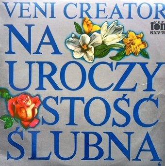 Wiesław Ochman, Marian Sawa, Klemens Kamiński - Veni Creator - Na Uroczystość Ślubną - Wedding Music (LP)