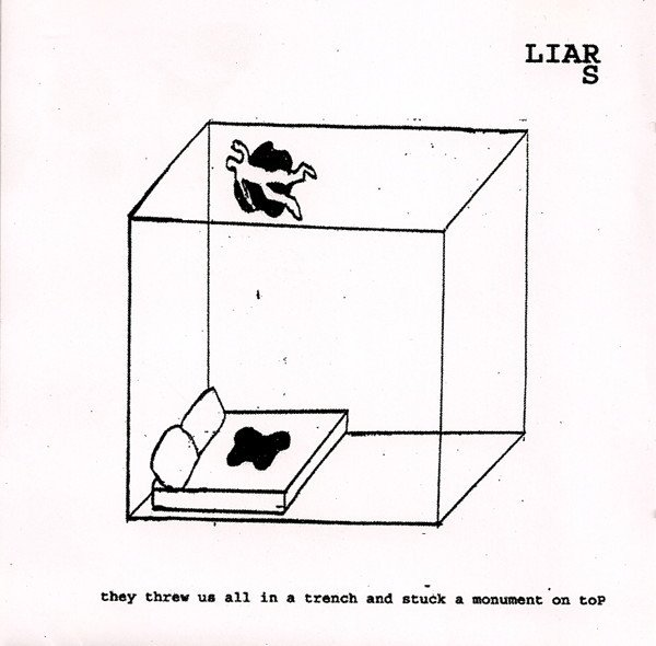 Liars - They Threw Us All In A Trench And Stuck A Monument On Top (CD)