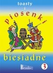 TOASTY I PIOSENKI BIESIADNE cz. 3