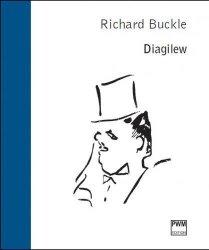 PWM Buckle Richard - Diagilew - biografia Baletu Rosyjskiego