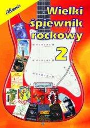 ABSONIC  Wielki śpiewnik rockowy 2