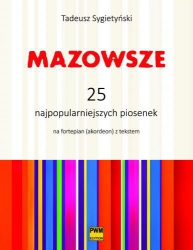 Mazowsze 25 najpopularniejszych piosenek Tadeusz Sygietyński
