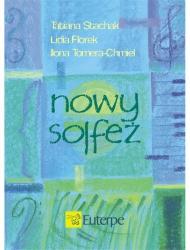 Nowy Solfeż STACHAK Tatiana, FLOREK Lidia; TOMERA-CHMIEL, Ilona