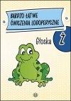 Bardzo łatwe ćwiczenia logopedyczne - głoska Ż