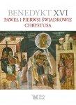 Paweł i pierwsi świadkowie Chrystusa