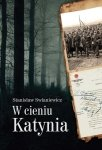W cieniu Katynia