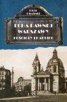 Echa dawnej Warszawy Kościoły i Kaplice