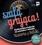 Szafa grająca Żydowskie stulecie na szelaku i winylu. Historie z Polski