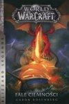 World of Warcraft Fale ciemności