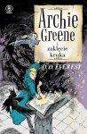Archie Greene Tom 3 Archie Greene i zaklęcie kruka