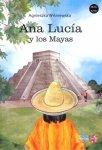 Ana Lucia y los Mayas
