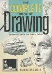 The Complete Book of Drawing Essential Skills for Every Artist