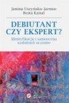 Debiutant czy ekspert? . Identyfikacja i samoocena