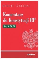 Komentarz do Konstytucji RP Art. 6, 70, 73