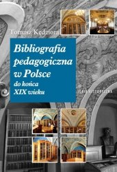 Bibliografia pedagogiczna w Polsce do końca XIX wieku